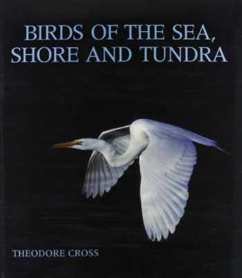9781555843854-1555843859-Birds of the Sea, Shore, and Tundra