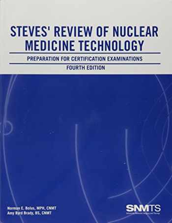 9780932004871-0932004873-Steves' Review of Nuclear Medicine Technology: Preparation for Certification Examinations