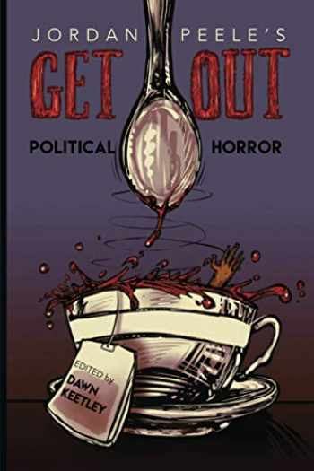 9780814255803-0814255809-Jordan Peele's Get Out: Political Horror (New Suns: Race, Gender, and Sexuality)