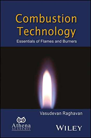 9781119241782-1119241782-Combustion Technology: Essentials of Flames and Burners (Ane/Athena Books)