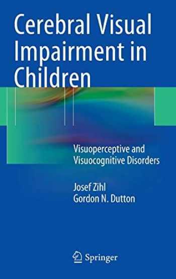9783709118146-370911814X-Cerebral Visual Impairment in Children: Visuoperceptive and Visuocognitive Disorders