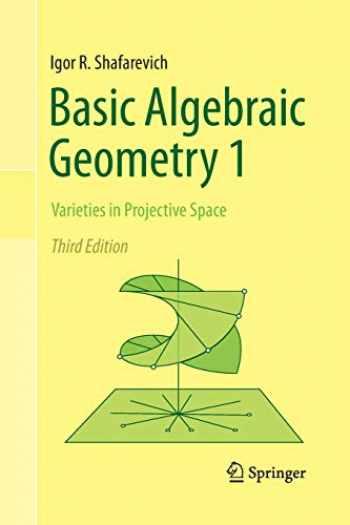 9783642427268-364242726X-Basic Algebraic Geometry 1: Varieties in Projective Space