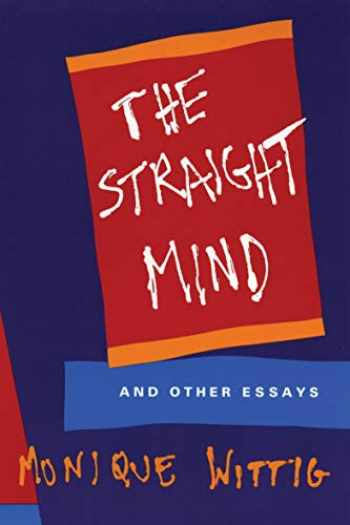 9780807079171-0807079170-The Straight Mind: And Other Essays