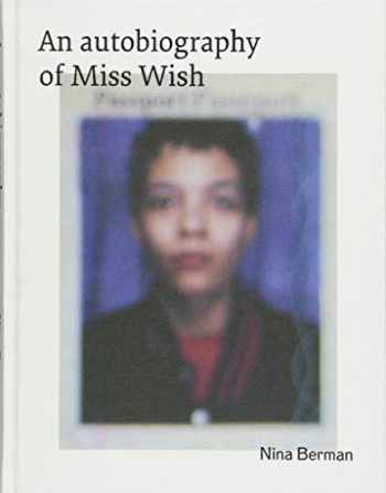 9783868288117-3868288112-An Autobiography of Miss Wish
