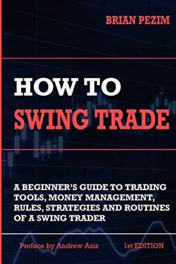 9781726631754-1726631753-How To Swing Trade