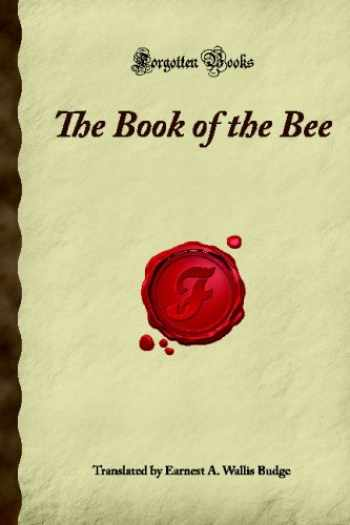 9781605062129-160506212X-The Book of the Bee: (Forgotten Books)