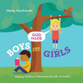 9781645070313-164507031X-God Made Boys and Girls: Helping Children Understand the Gift of Gender