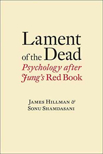 9780393088946-0393088944-Lament of the Dead: Psychology After Jung's Red Book