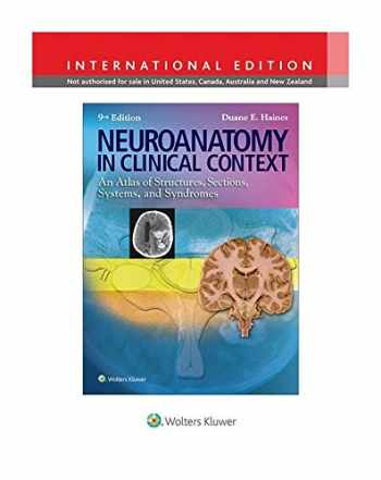 9781469832029-146983202X-Neuroanatomy in Clinical Context: An Atlas of Structures, Sections, Systems, and Syndromes