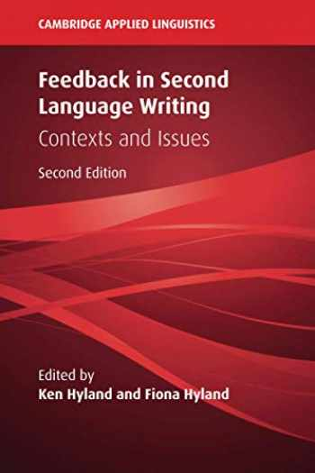 9781108439978-1108439977-Feedback in Second Language Writing: Contexts and Issues (Cambridge Applied Linguistics)