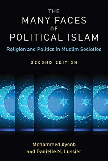 9780472037650-047203765X-The Many Faces of Political Islam, Second Edition: Religion and Politics in Muslim Societies