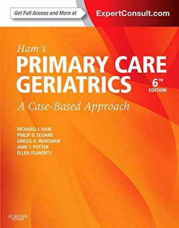 9780323089364-0323089364-Ham's Primary Care Geriatrics: A Case-Based Approach (Expert Consult: Online and Print) (Ham, Primary Care Geriatrics)