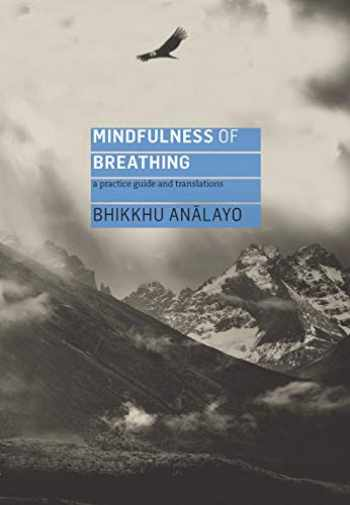 9781911407447-1911407449-Mindfulness of Breathing: A Practice Guide and Translations