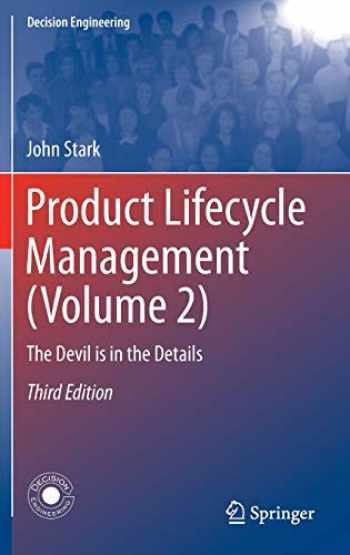 9783319244341-3319244345-Product Lifecycle Management (Volume 2): The Devil is in the Details (Decision Engineering)