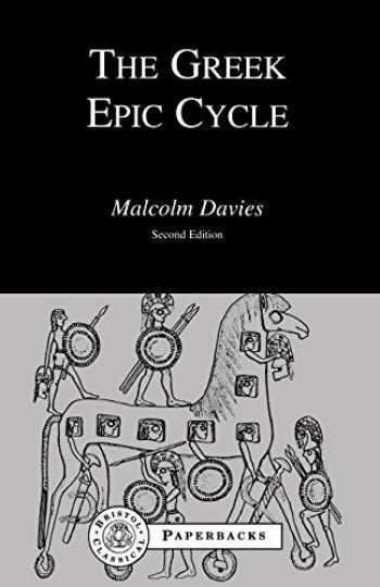 9781853990397-1853990396-The Greek Epic Cycle (Bristol Classical Paperbacks)