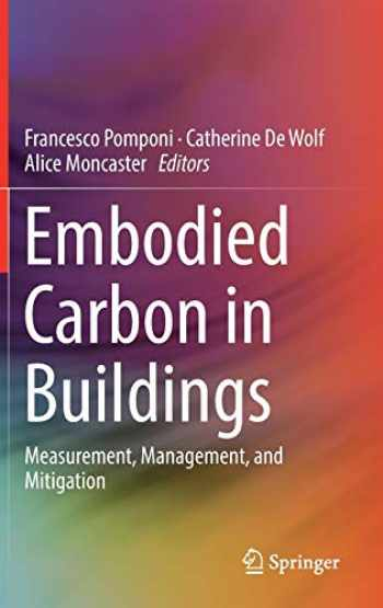 9783319727950-3319727958-Embodied Carbon in Buildings: Measurement, Management, and Mitigation