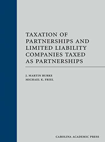9781422417089-1422417085-Taxation of Partnerships and Limited Liability Companies Taxed as Partnerships