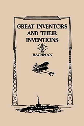 9781599150666-1599150662-Great Inventors And Their Inventions (Yesterday's Classics)