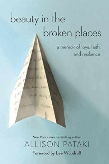 9780399591679-0399591672-Beauty in the Broken Places: A Memoir of Love, Faith, and Resilience