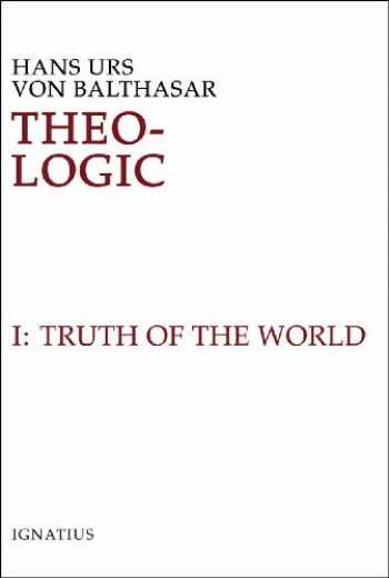 9780898707182-0898707188-Theo-Logic: Theological Logical Theory : The Truth of the World Vol. 1 (Volume 1)