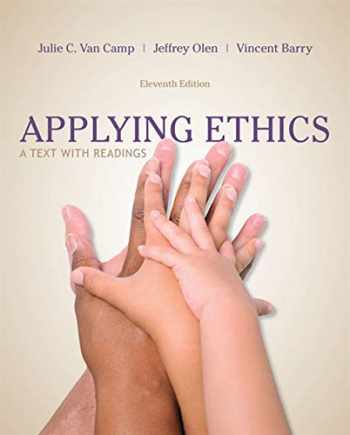 9781285196770-1285196775-Applying Ethics: A Text with Readings