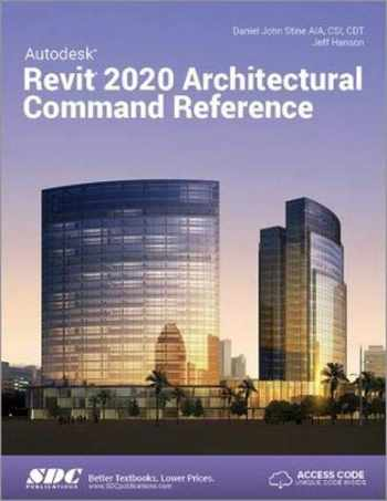 9781630572464-1630572462-Autodesk Revit 2020 Architectural Command Reference