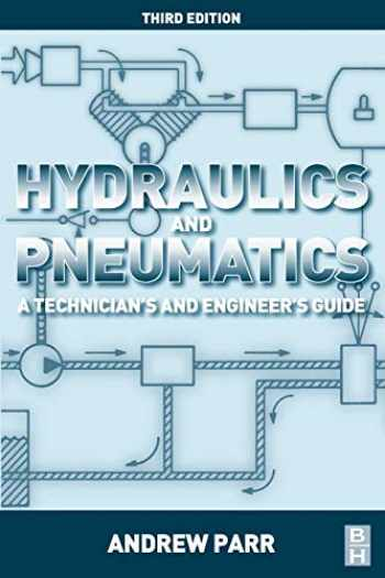 9780080966748-0080966748-Hydraulics and Pneumatics: A Technician's and Engineer's Guide
