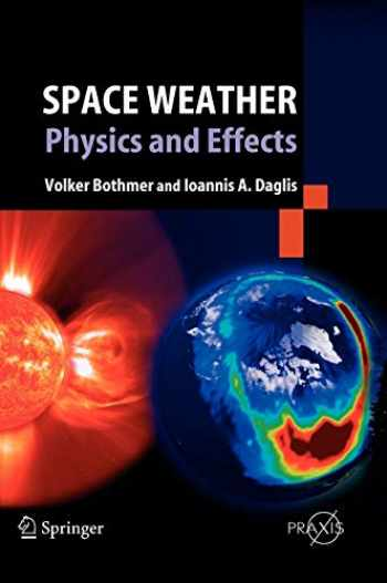 9783540239079-3540239073-Space Weather: Physics and Effects (Springer Praxis Books)