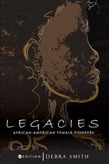 9781516505968-1516505964-Legacies: African-American Female Pioneers