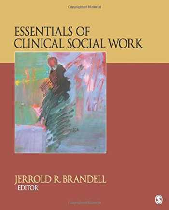 9781452291536-1452291535-Essentials of Clinical Social Work