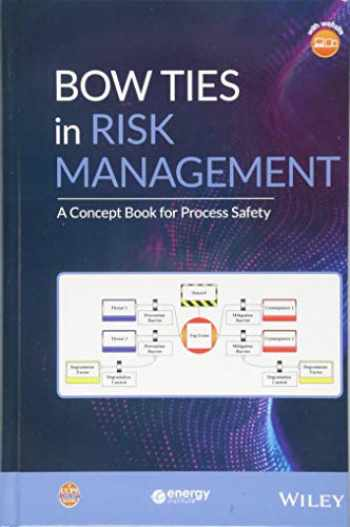 9781119490395-1119490391-Bow Ties in Risk Management: A Concept Book for Process Safety (Process Safety Guidelines and Concept Books)