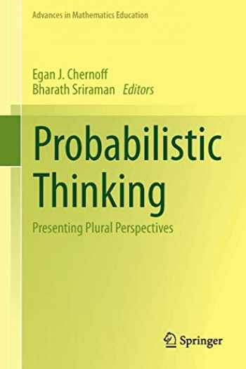 9789400771543-9400771541-Probabilistic Thinking: Presenting Plural Perspectives (Advances in Mathematics Education)