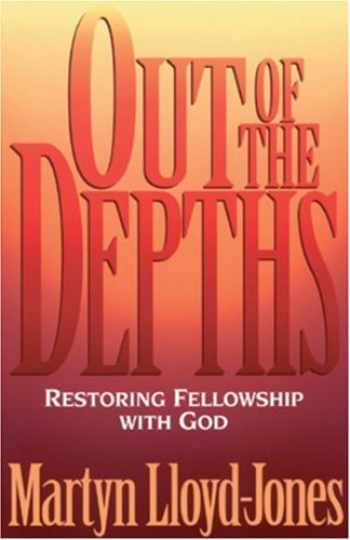 9780891078388-089107838X-Out of the Depths: Restoring Fellowship with God