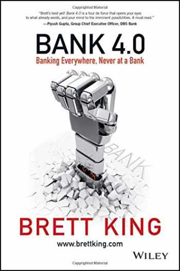 9781119506508-1119506506-Bank 4.0: Banking Everywhere, Never at a Bank