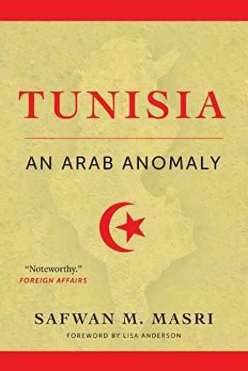 9780231179515-0231179510-Tunisia: An Arab Anomaly