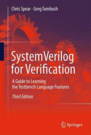 9781461407140-1461407141-SystemVerilog for Verification: A Guide to Learning the Testbench Language Features