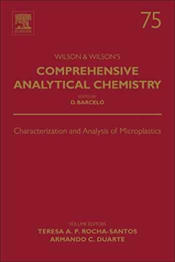 9780444638984-0444638989-Characterization and Analysis of Microplastics (Volume 75) (Comprehensive Analytical Chemistry, Volume 75)