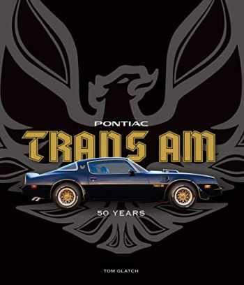 9780760357668-0760357668-Pontiac Trans Am: 50 Years