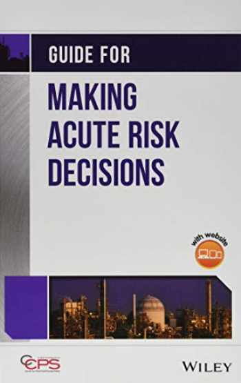 9781118930212-1118930215-Guide for Making Acute Risk Decisions
