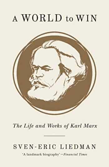 9781786635051-1786635054-A World to Win: The Life and Works of Karl Marx