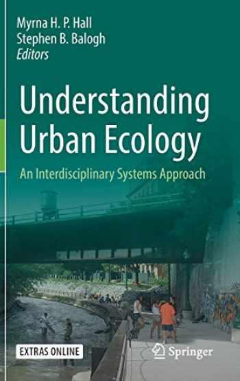 9783030112585-3030112586-Understanding Urban Ecology: An Interdisciplinary Systems Approach