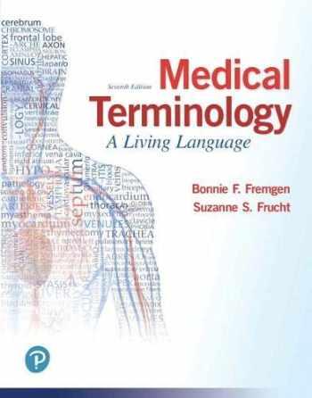 9780134701202-0134701208-Medical Terminology: A Living Language
