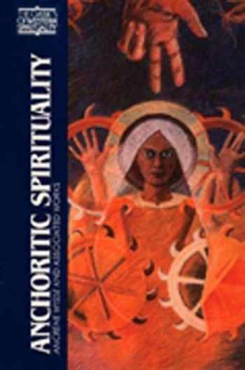 9780809132577-0809132575-Anchoritic Spirituality: Ancrene Wisse and Associated Works (Classics of Western Spirituality (Paperback))