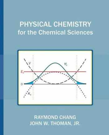 9781891389696-1891389696-Physical Chemistry for the Chemical Sciences