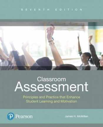 9780134522081-0134522087-Classroom Assessment: Principles and Practice that Enhance Student Learning and Motivation plus MyLab Education with Enhanced Pearson eText -- Access Card Package (Myeducationlab)