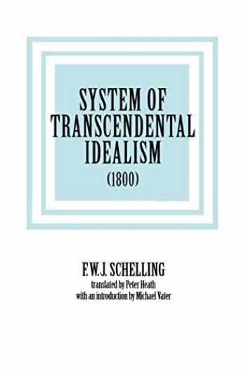9780813914589-0813914582-System of Transcendental Idealism (1800)