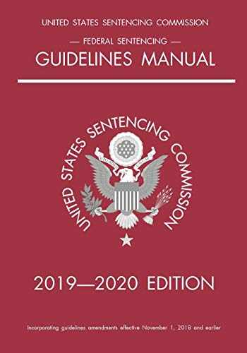 9781640020856-1640020853-Federal Sentencing Guidelines Manual; 2019-2020 Edition: With inside-cover quick-reference sentencing table