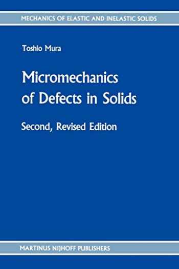 9789024732562-9024732565-Micromechanics of Defects in Solids (Mechanics of Elastic and Inelastic Solids (3))