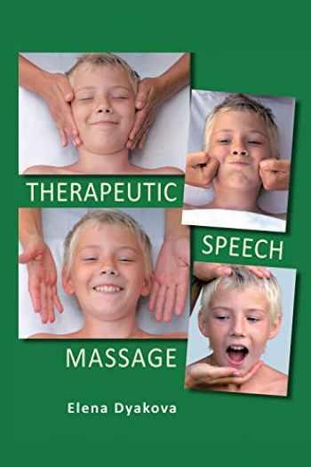9781469193052-1469193051-Therapeutic Speech Massage