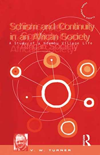 9780854962822-0854962824-Schism and Continuity in an African Society: A Study of Ndembu Village Life (Classic Reprint Series)